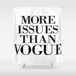 fashion quote, home decor Shower Curtain