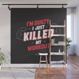 I just killed my workout Wall Mural