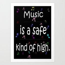 Music is a safe Famous Guitars Inspirational Motivational Quotes Art Print