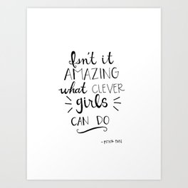Clever Girls Quote Art Print