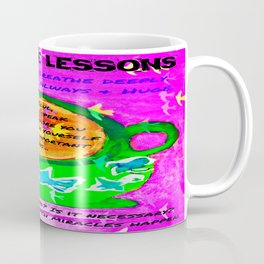 LATTE LIFE LESSONS ~ Is it true? Is it kind? Is it necessary? Coffee Mug