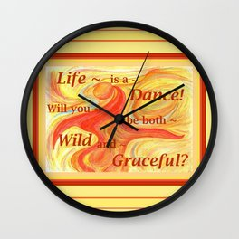 Life is a Dance Wall Clock