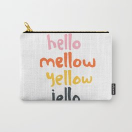 Hello Mellow Yellow Jello Carry-All Pouch