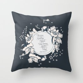 Ye werena the first lass I kissed. But I swear you'll be the last. Jamie Fraser Throw Pillow