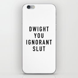Ignorant Slut iPhone Skin