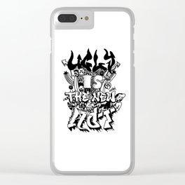 Ugly is the new hot - Monster lettering Clear iPhone Case