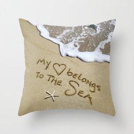 My Heart Belongs to the Sea Throw Pillow