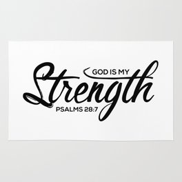 Christian,Bible Quote,God is my strength,Psalms28:7 Rug