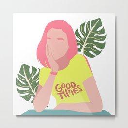 Good Times Girly Art Illustration with Monstera & Colorful Aesthetics: Modern VSCO & Chic art aesthetic Metal Print