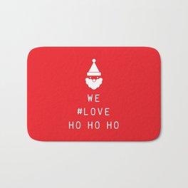 We #LOVE Ho Ho Ho! Bath Mat