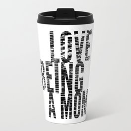Love Being a Mom in Black Distressed Travel Mug