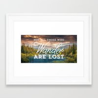 not all who wander are lost Framed Art Prints featuring Not All Those Who Wander Are Lost by Crafty Lemon
