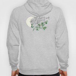 All Shall Be Well Hoody
