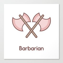 Cute Dungeons and Dragons Barbarian class Canvas Print