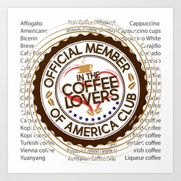 Coffee Lovers of America Club by Jeronimo Rubio 2016 Art Print