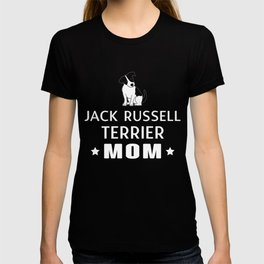 Jack Russell Terrier Mom Funny Gift Shirt T-shirt