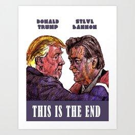 Trump and Bannon Art Print