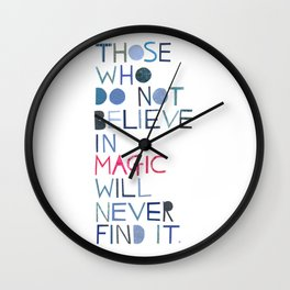 Believe in magic... Wall Clock