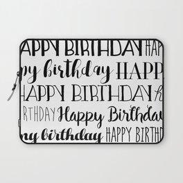 Happy Birthday   Black and White Pattern Laptop Sleeve