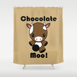 Chocolate Moo! Shower Curtain