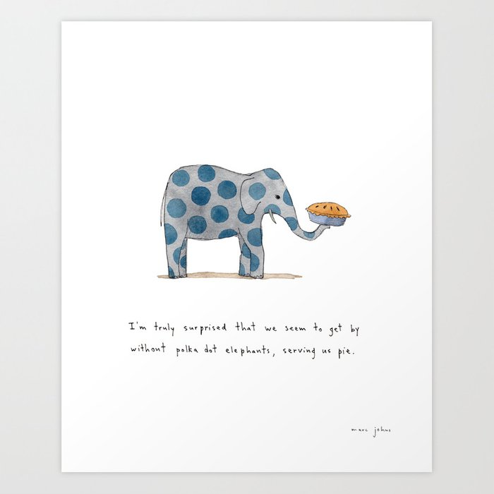polka dot elephants serving us pie Art Print