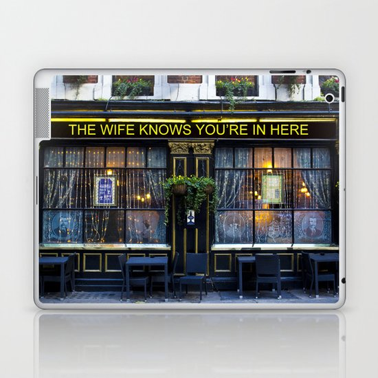 The wife knows....... pub Laptop & iPad Skin