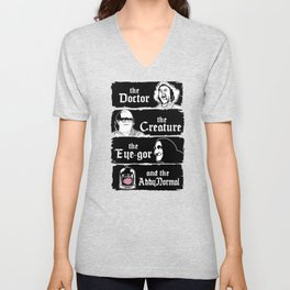The doctor, the creature, the eye-gor and the abby normal Unisex V-Neck