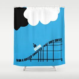 Only Goes Up Shower Curtain