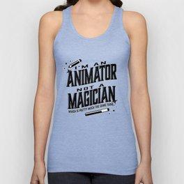 I'm an animator, not a magician Unisex Tank Top