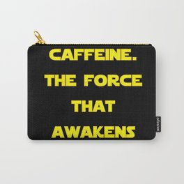 Caffeine Awakens (Dark) Carry-All Pouch