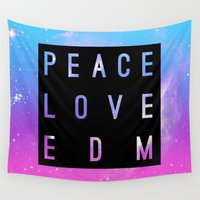 edm Wall Tapestries featuring Peace Love & EDM by Rachel Buske