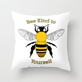 Bee Kind to Yourself Throw Pillow