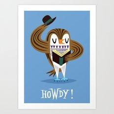The Howdy Owl Art Print