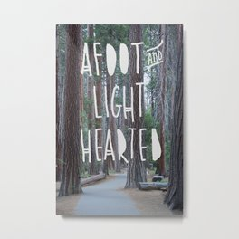 Afoot and Lighthearted Metal Print
