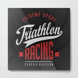 Triathlon Racing Extreme Sport Metal Print