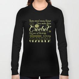 Crochet Grandma Long Sleeve T-shirt
