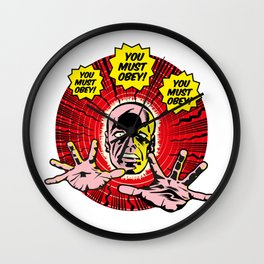 You MUST obey! Wall Clock