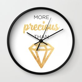 More Precious Than... Wall Clock