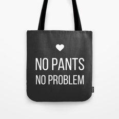 No Pants, No Problem - Dark Gray Tote Bag