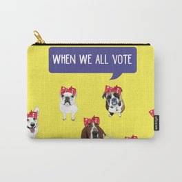 Political Pups - When We All Vote Carry-All Pouch