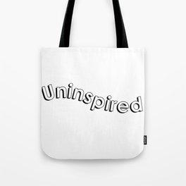 uninspired Tote Bag