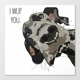 I Wuf You - Great Dane Canvas Print