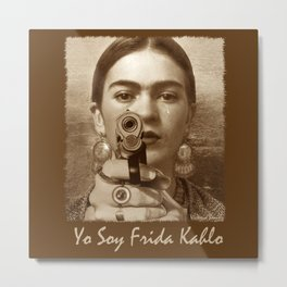 YO SOY FRIDA KAHLO Metal Print