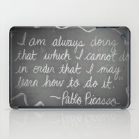 picasso iPad Cases featuring Picasso Quote by Brusling