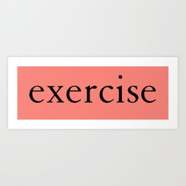 'Exercise' in Bright Neon Coral Pink Yoga Exercise Art Print