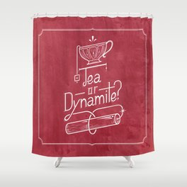 Tea or Dynamite? (red) Shower Curtain
