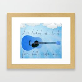 I've Looked At Clouds From Both Sides Now Framed Art Print