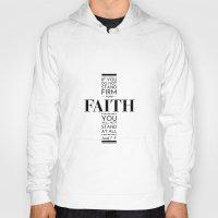 faith Hoodies featuring Faith by Patti Murphy