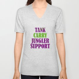 """""""Tank Carry Jungler Support"""" tee design. Makes a good and unique tee design for friends and family!  Unisex V-Neck"""