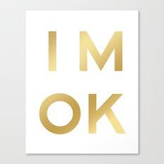 IM OK Gold Gradation Letter Art Motivational Inspirational  Canvas Print